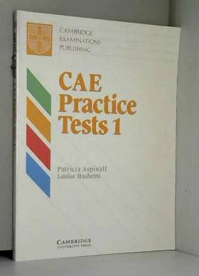 Patricia Aspinall et Louise Hashemi - CAE Practice Tests 1 Student's book