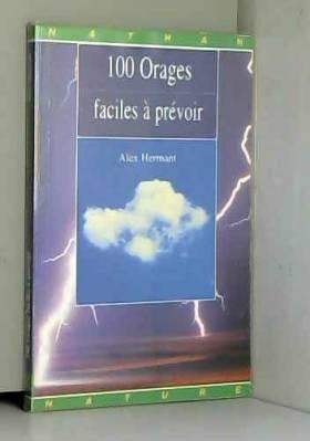 100 Orages faciles prevoir