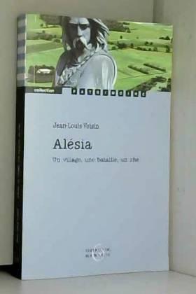 Alésia - Un village, une...