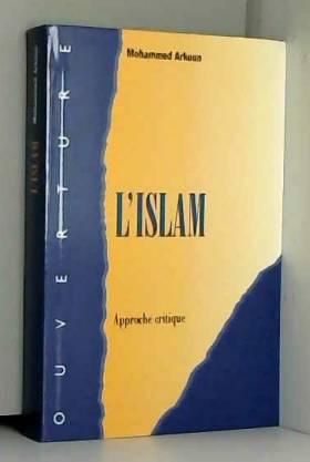 L'islam : Approche critique