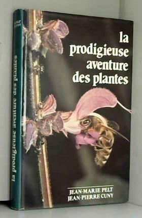 La Prodigieuse aventure des...