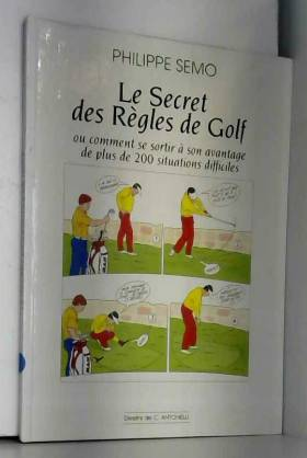 Le secret des règles du golf