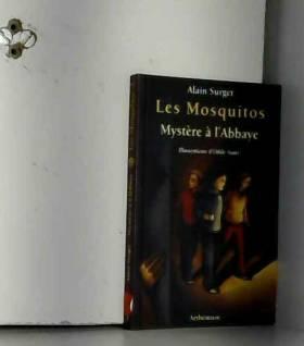 Alain Surget - Mystère à l'Abbaye