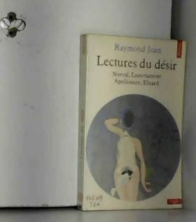 Lectures du désir : Nerval,...