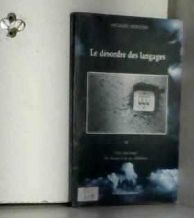Jacques Rebotier - Le désordre des languages, tome III