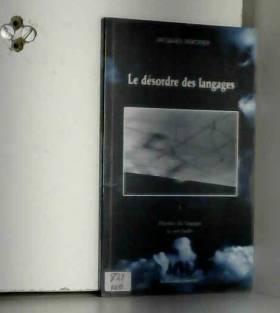 Jacques Rebotier - Le désordre des langages, numéro 1