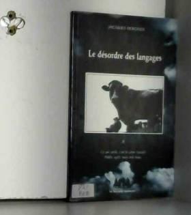Jacques Rebotier - Le désordre des langages : Tome 2