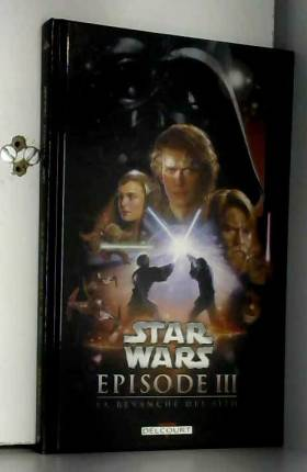 Star Wars, Episode 3 : La...