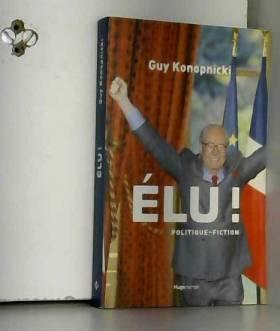 Guy Konopnicki - Élu !