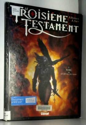 Le Troisième Testament,...