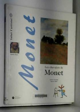 Les Chevalets de Monet