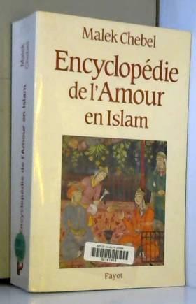 Encyclopédie de l'amour en...