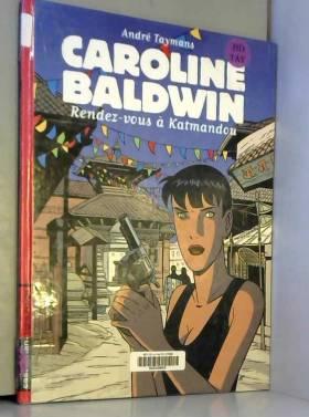 Caroline Baldwin, tomes 9 :...