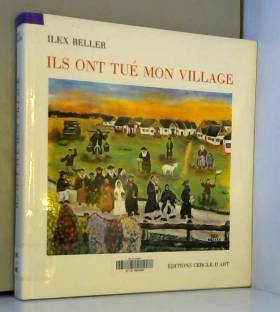 Ils ont tué mon village