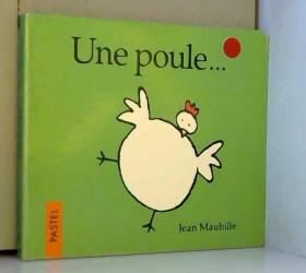Une poule...