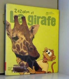 Zazoom et la girafe