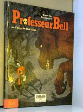 Professeur Bell, tome 3 :...