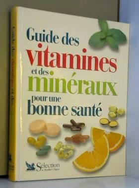 Guide des vitamines et des...