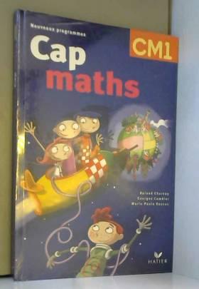 Cap Maths CM1 : Avec Le...