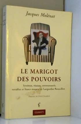 Le Marigot des pouvoirs :...
