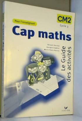 Cap maths : Le guide des...