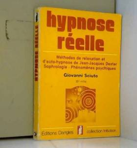 Hypnose Réelle  Méthodes De...