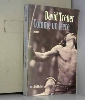 David Treuer - Comme un frère