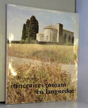 LERICHE-ANDRIEU FRANCOISE - Itineraires romans en languedoc