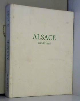 Livet Georges - Alsace enchantée