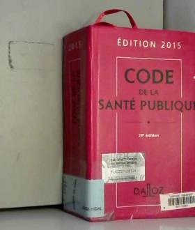 Code de la santé publique...