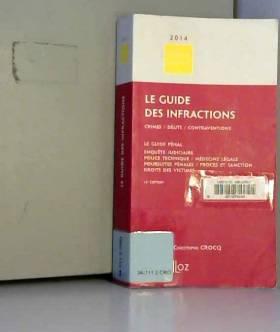 Le Guide des infractions...