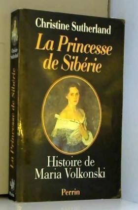 La princesse de Siberie :...
