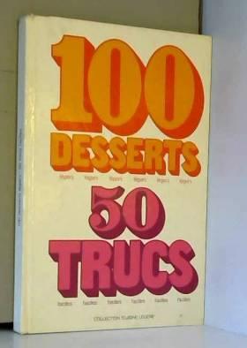 100 desserts légers, 50...