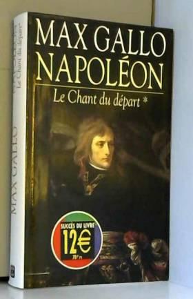 Napoléon, tome 1 : Le Chant...