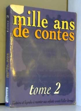 Mille ans de contes, tome 2