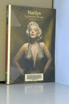 Marilyn: La dernière déesse