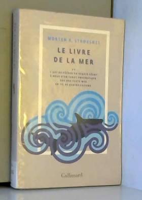 Le livre de la mer ou L'art...