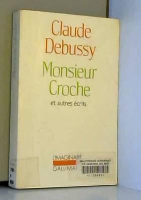 Monsieur Croche et autres...