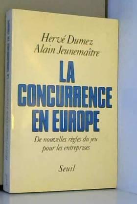 La concurrence en Europe :...