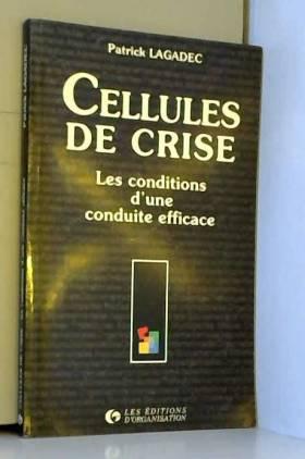 Cellules de crise : Les...