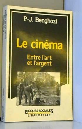 Le cinéma : entre l'art et...