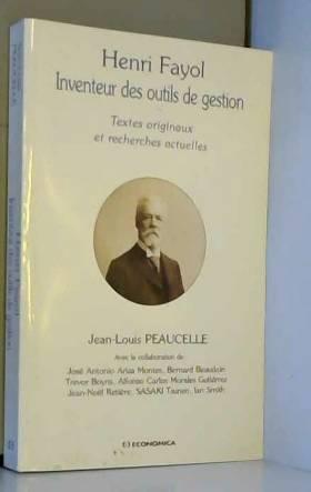 Henri Fayol, Inventeur des...
