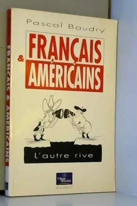Français et Américains :...