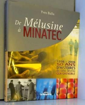De Mélusine à Minatec...