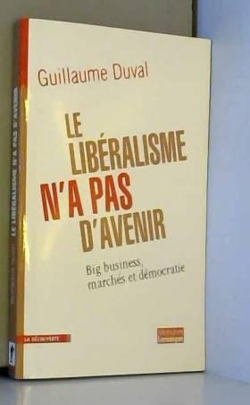 Le libéralisme n'a pas...