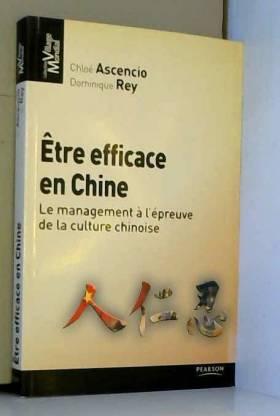 Être efficace en chine: Le...