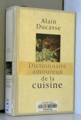 Dictionnaire amoureux de la...