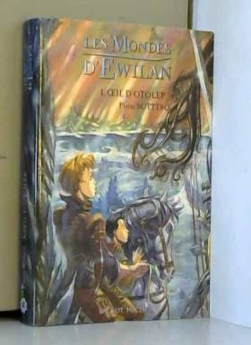 Les Mondes d'Ewilan, Tome 2...