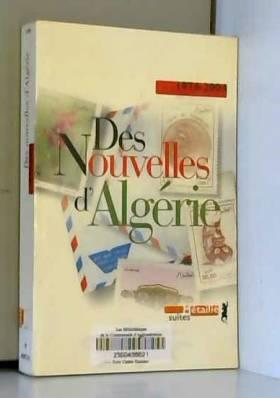 Des nouvelles d'Algérie....
