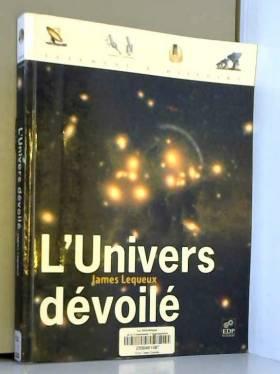 L'Univers dévoilé : Une...